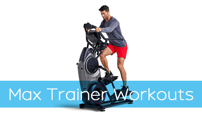 Bowflex Max Trainer Workout