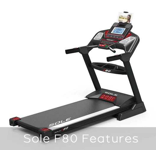 Sole F80 folding treadmill - unique features
