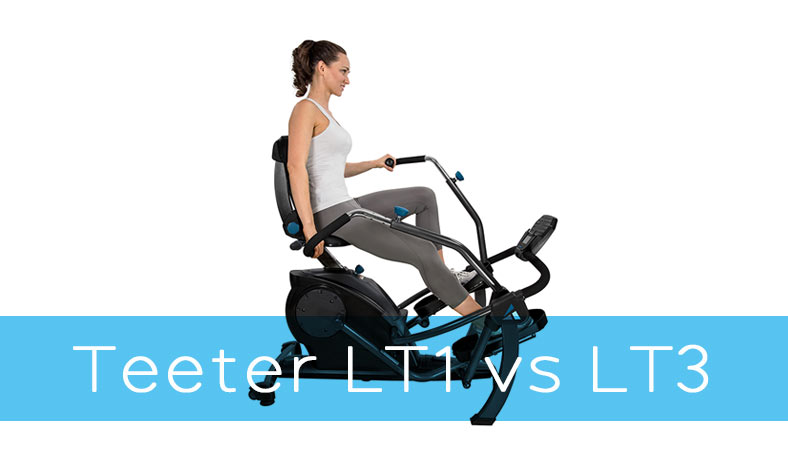Teeter FreeStep LT1 vs LT3 Recumbent Cross Trainers